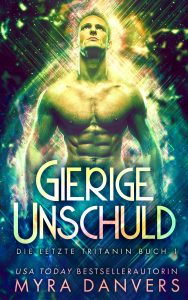 Book Cover: Gierige Unschuld