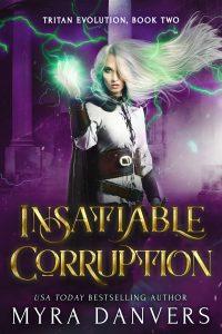 Book Cover: Insatiable Corruption