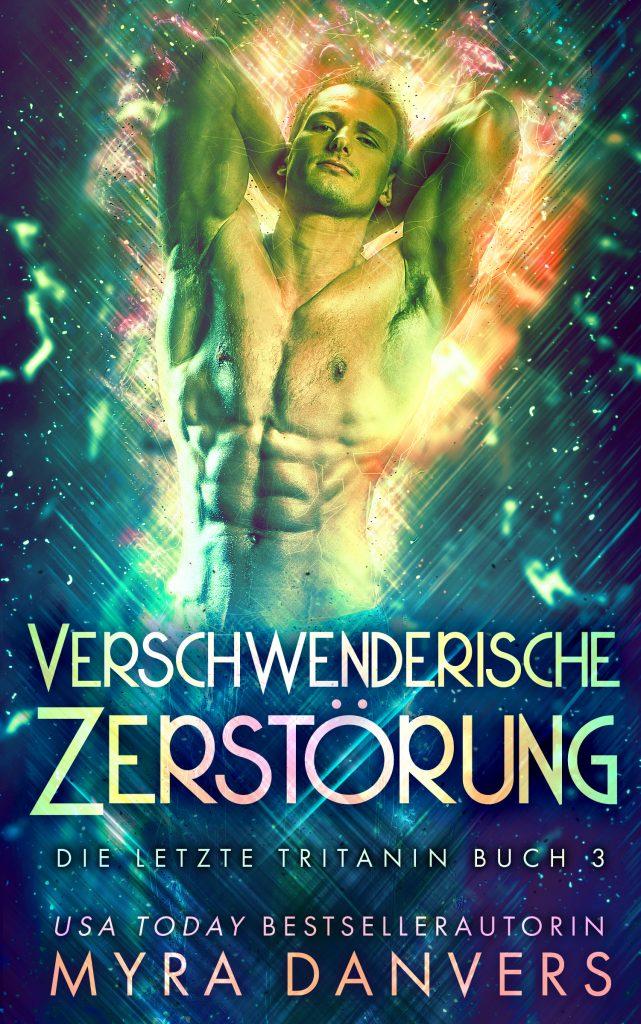 Book Cover: Verschwenderische Zerstörung